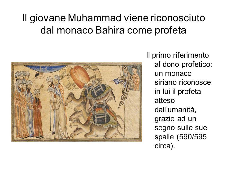 Il giovane Muhammad viene riconosciuto dal monaco Bahira come profeta Il primo riferimento al dono profetico: un monaco siriano riconosce in lui il profeta atteso dall'umanità, grazie ad un segno sulle sue spalle (590/595 circa).