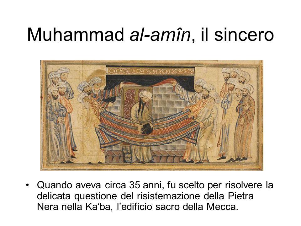 Muhammad al-amîn, il sincero Quando aveva circa 35 anni, fu scelto per risolvere la delicata questione del risistemazione della Pietra Nera nella Ka'ba, l'edificio sacro della Mecca.