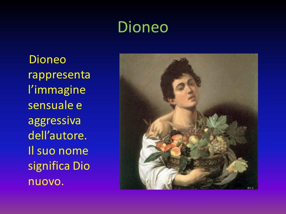 Dioneo Dioneo rappresenta l'immagine sensuale e aggressiva dell'autore. Il suo nome significa Dio nuovo.