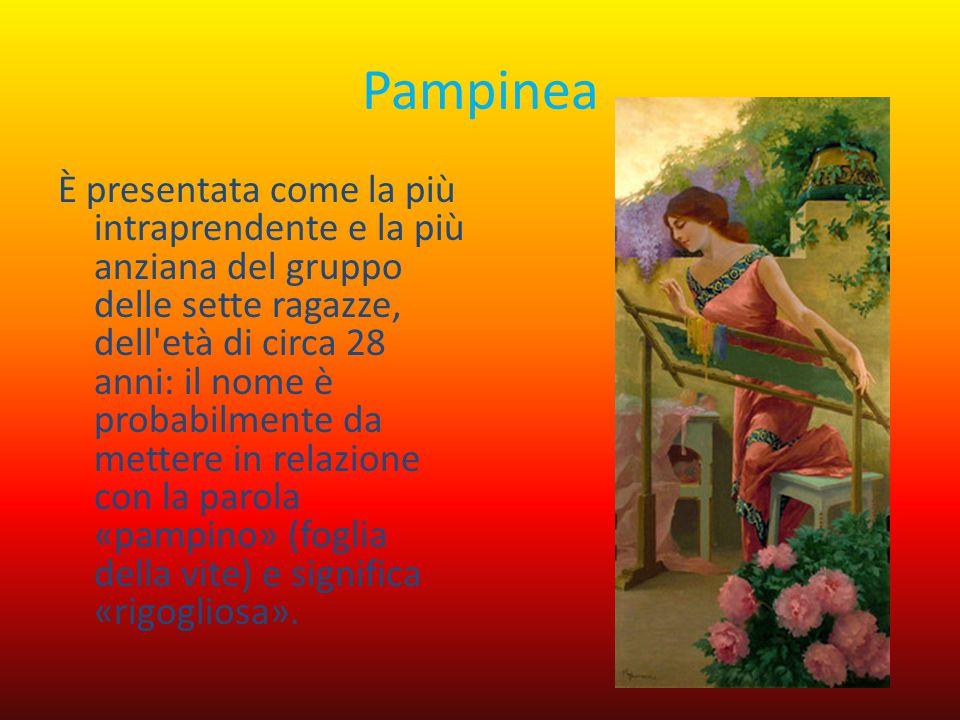 Pampinea È presentata come la più intraprendente e la più anziana del gruppo delle sette ragazze, dell'età di circa 28 anni: il nome è probabilmente d