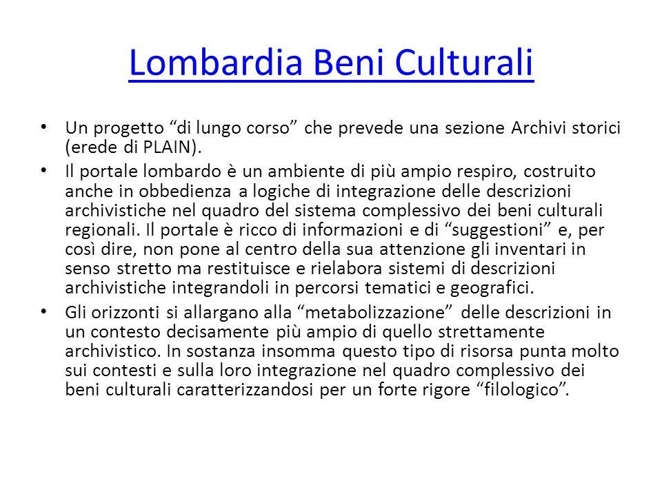 Lombardia Beni Culturali Un progetto di lungo corso che prevede una sezione Archivi storici (erede di PLAIN).