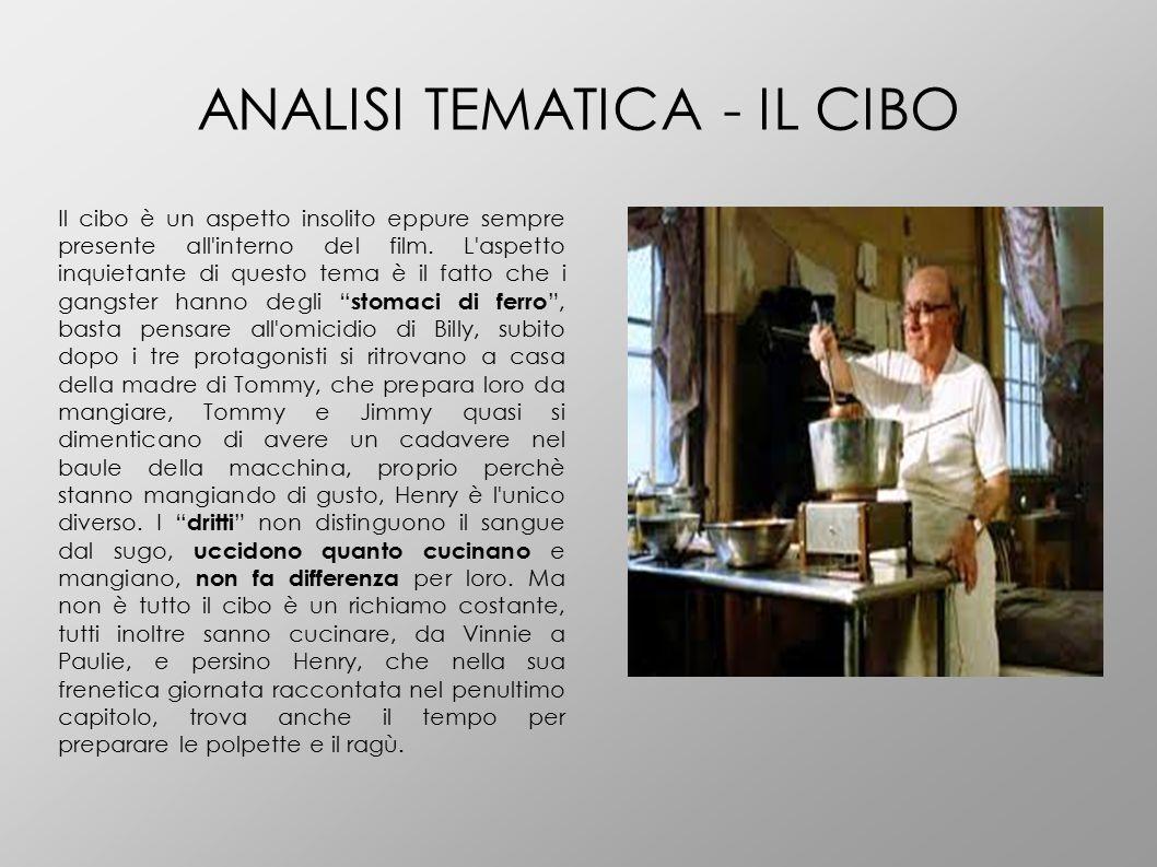 ANALISI TEMATICA - IL CIBO Il cibo è un aspetto insolito eppure sempre presente all'interno del film. L'aspetto inquietante di questo tema è il fatto