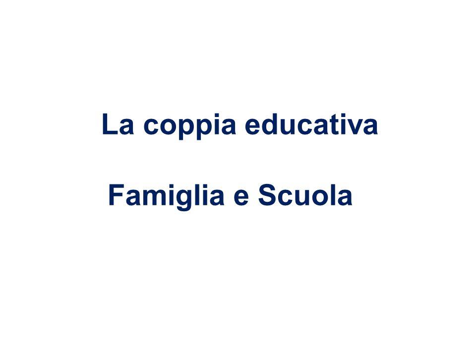 Famiglia e Scuola La coppia educativa