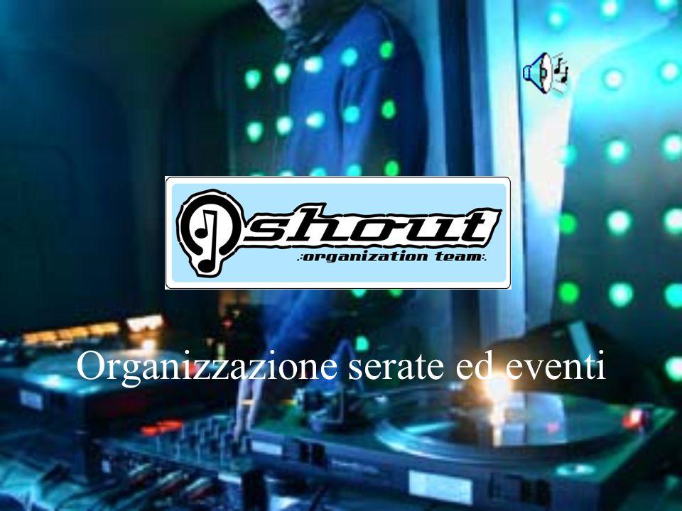 Organizzazione serate ed eventi