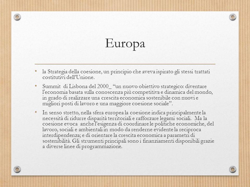 Europa la Strategia della coesione, un principio che aveva ispirato gli stessi trattati costitutivi dell'Unione.