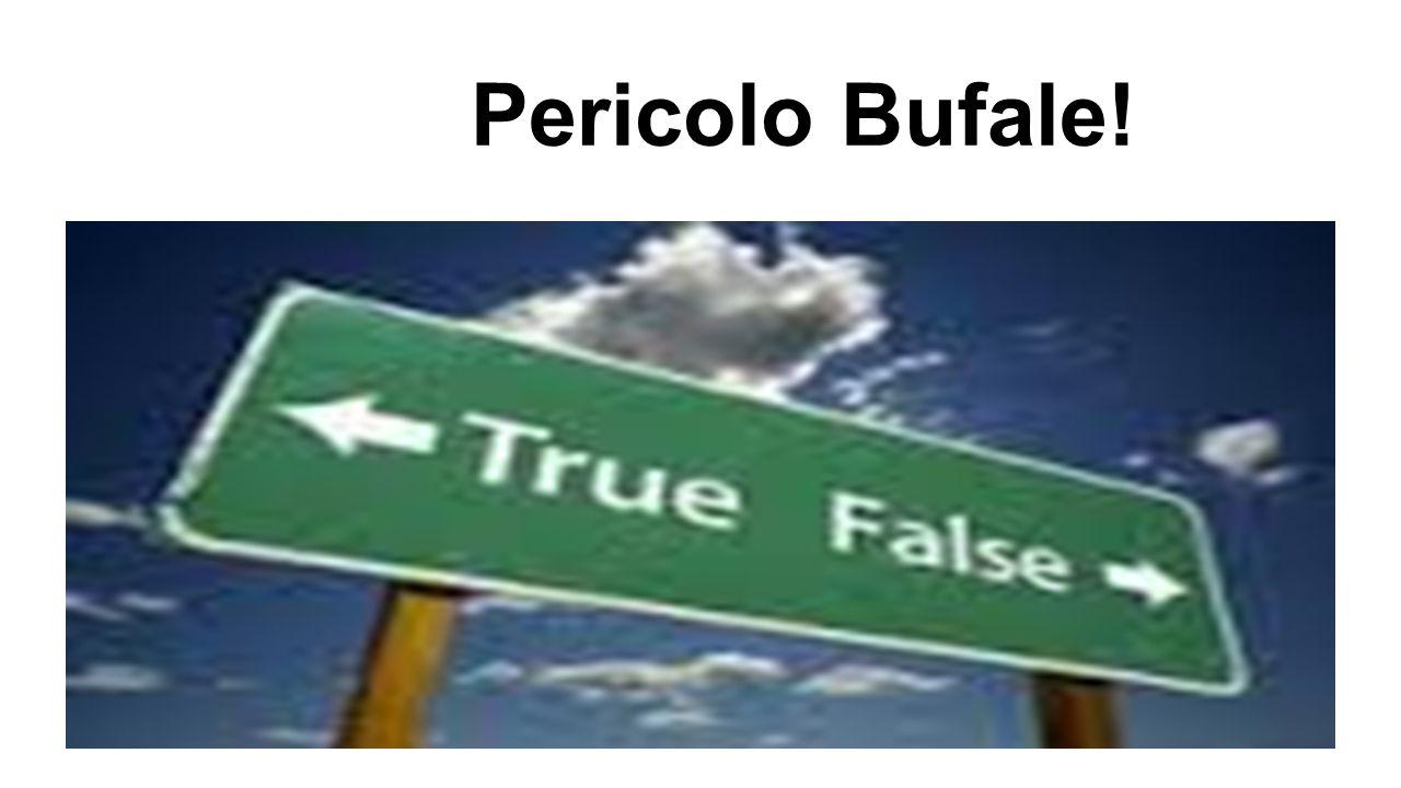 Pericolo Bufale!