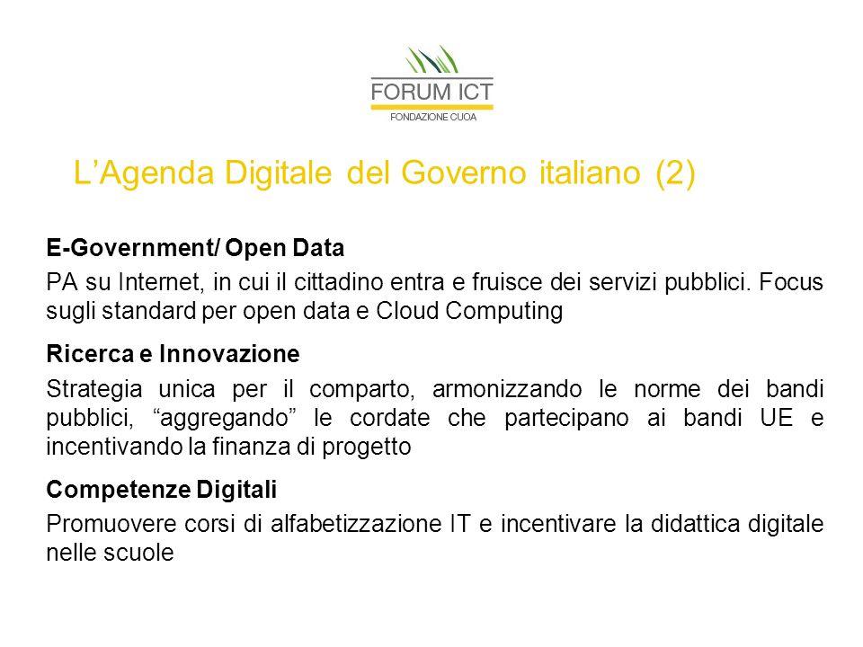 L'Agenda Digitale del Governo italiano (2) E-Government/ Open Data PA su Internet, in cui il cittadino entra e fruisce dei servizi pubblici.