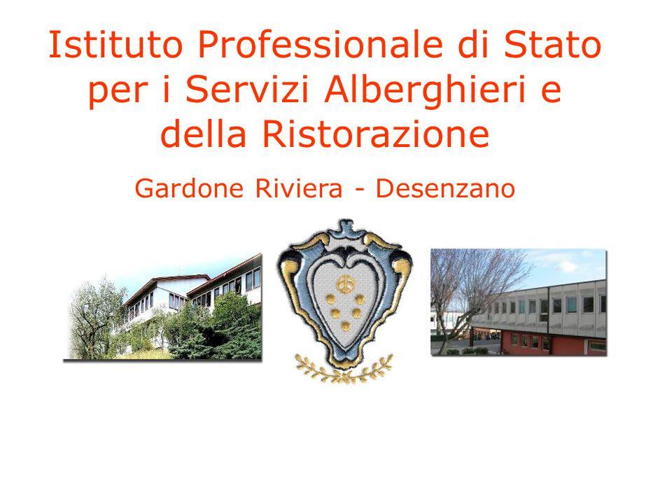 Istituto Professionale di Stato per i Servizi Alberghieri e della Ristorazione Gardone Riviera - Desenzano