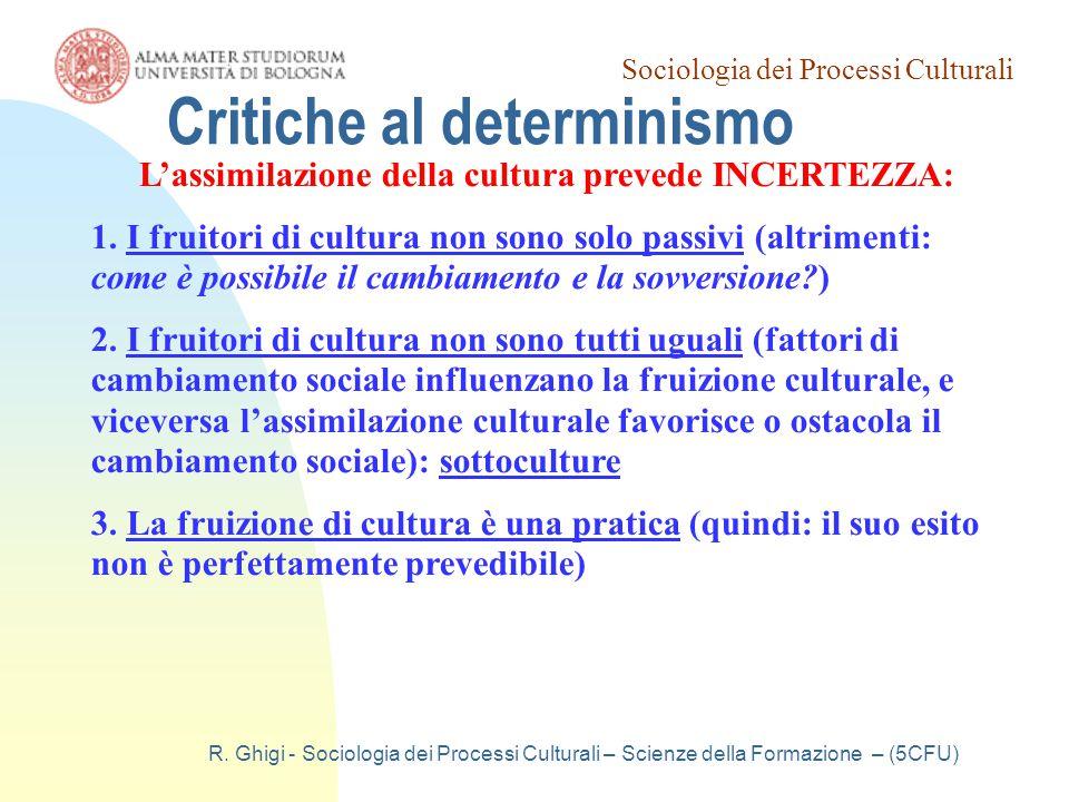 Sociologia dei Processi Culturali R. Ghigi - Sociologia dei Processi Culturali – Scienze della Formazione – (5CFU) L'assimilazione della cultura preve