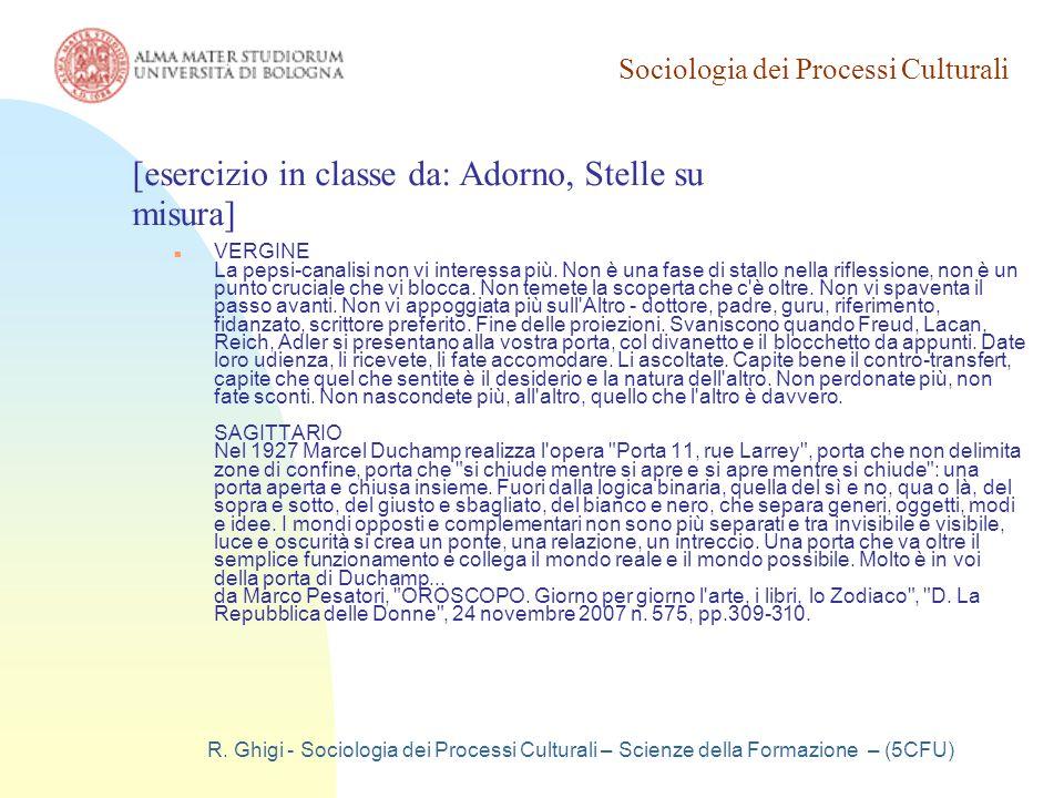 Sociologia dei Processi Culturali R. Ghigi - Sociologia dei Processi Culturali – Scienze della Formazione – (5CFU) VERGINE La pepsi-canalisi non vi in