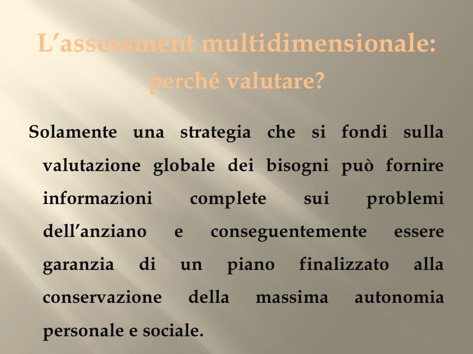 L'assessment multidimensionale: perché valutare.