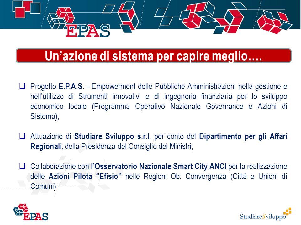  Progetto E.P.A.S. - Empowerment delle Pubbliche Amministrazioni nella gestione e nell'utilizzo di Strumenti innovativi e di ingegneria finanziaria p
