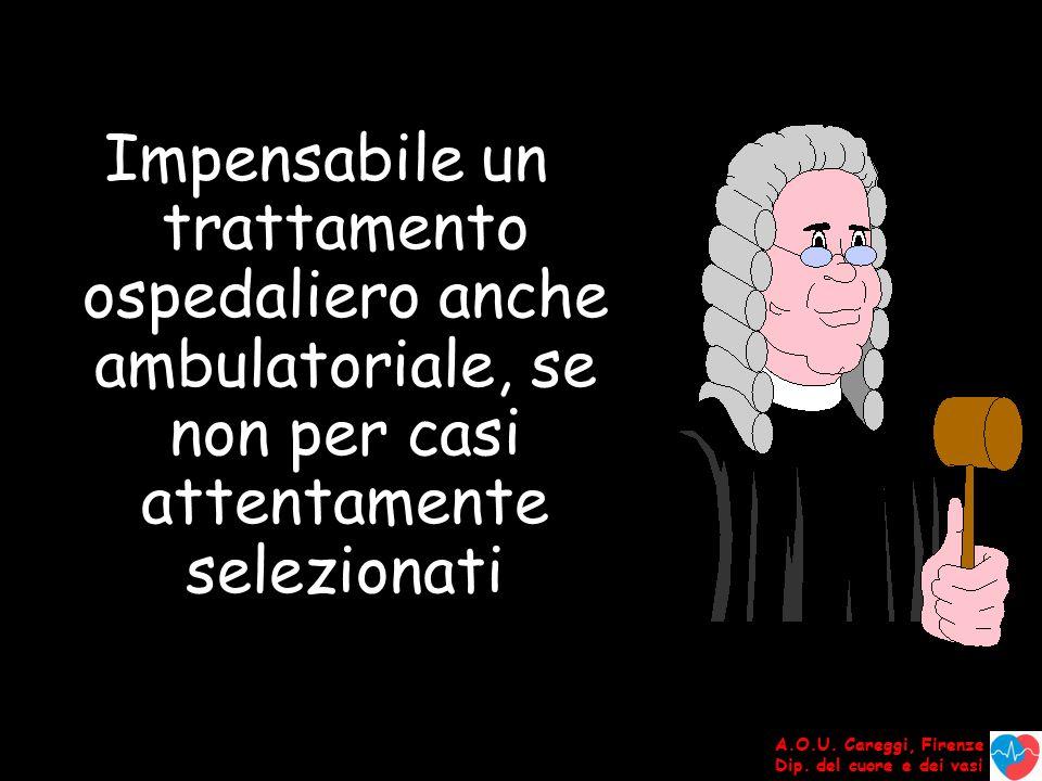 A.O.U. Careggi, Firenze Dip. del cuore e dei vasi La RETE in sanità Il modello Toscano ?
