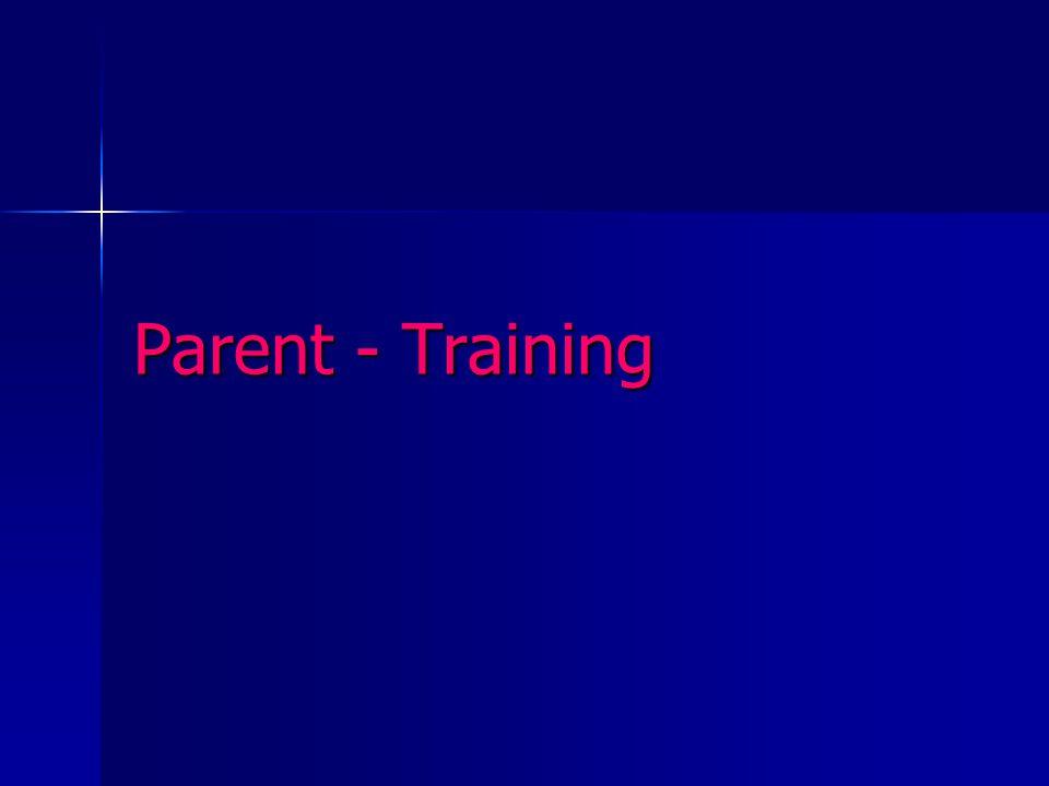 Parent - Training