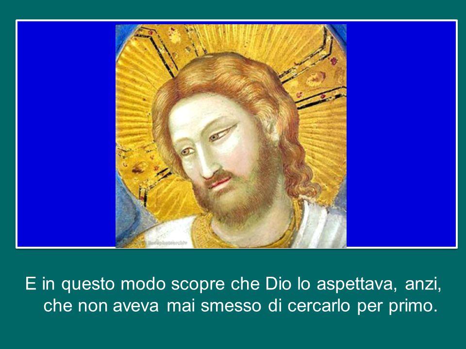 Agostino non si chiude in se stesso, non si adagia, continua a cercare la verità, il senso della vita, continua a cercare il volto di Dio. Certo comme
