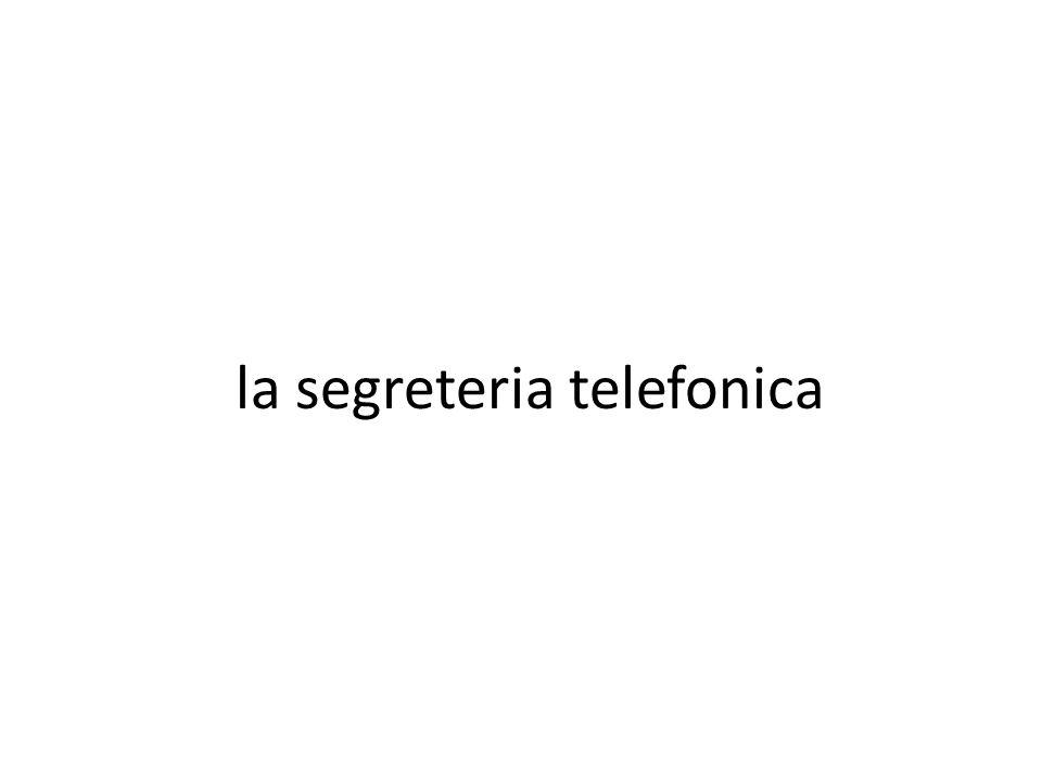 la segreteria telefonica