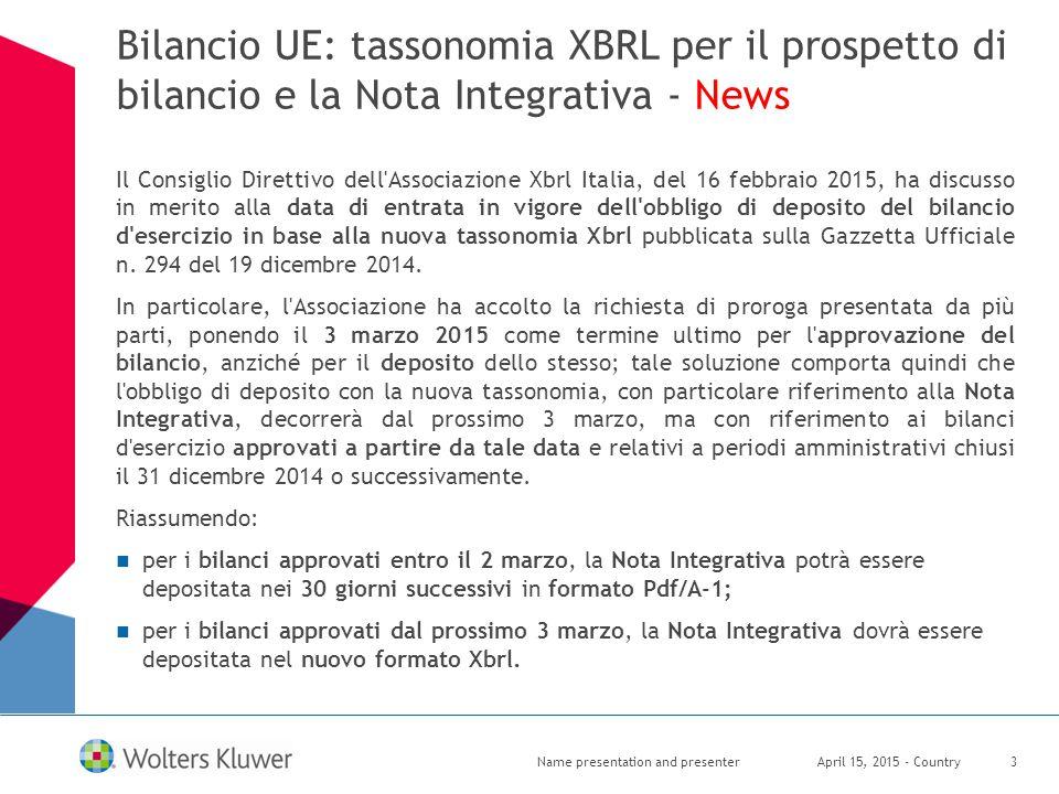 Bilancio UE: tassonomia XBRL per il prospetto di bilancio e la Nota Integrativa - News Il Consiglio Direttivo dell'Associazione Xbrl Italia, del 16 fe