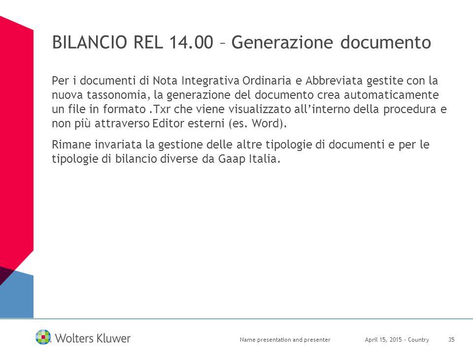 BILANCIO REL 14.00 – Generazione documento Per i documenti di Nota Integrativa Ordinaria e Abbreviata gestite con la nuova tassonomia, la generazione