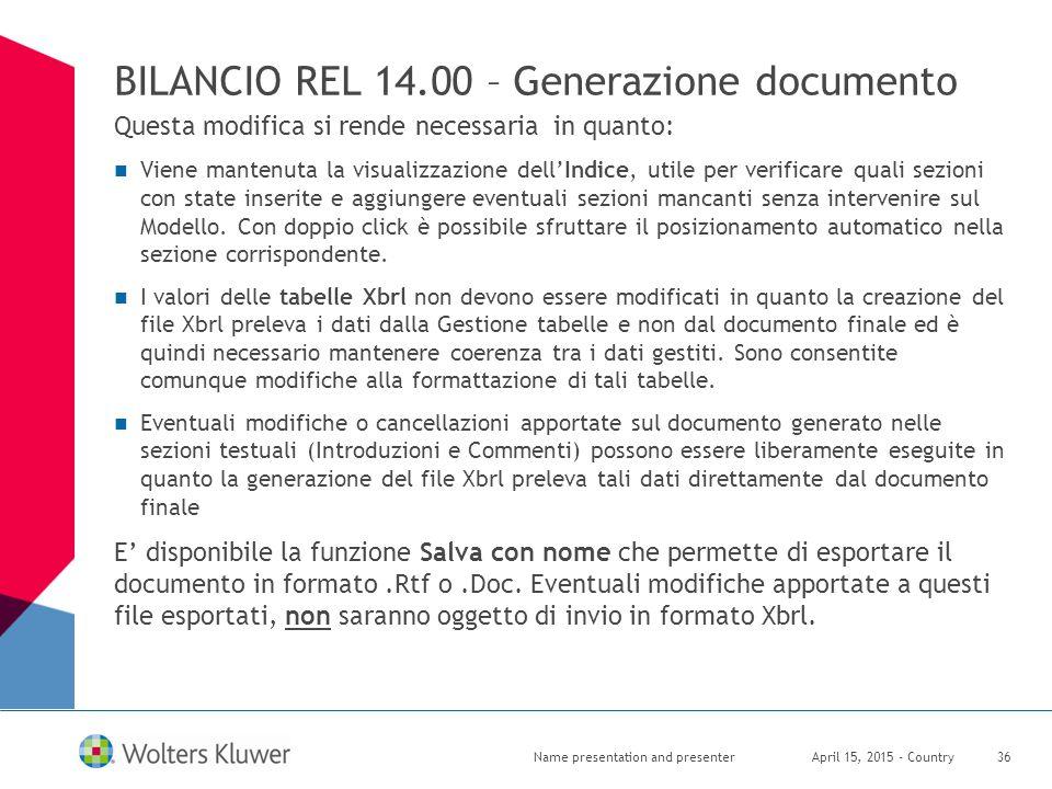 BILANCIO REL 14.00 – Generazione documento Questa modifica si rende necessaria in quanto: Viene mantenuta la visualizzazione dell'Indice, utile per ve