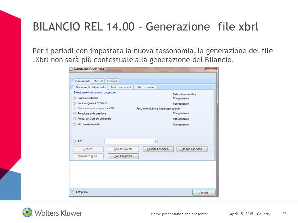 BILANCIO REL 14.00 – Generazione file xbrl Per i periodi con impostata la nuova tassonomia, la generazione del file.Xbrl non sarà più contestuale alla