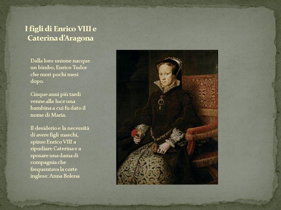 Dalla loro unione nacque un bimbo, Enrico Tudor che morì pochi mesi dopo. Cinque anni più tardi venne alla luce una bambina a cui fu dato il nome di M