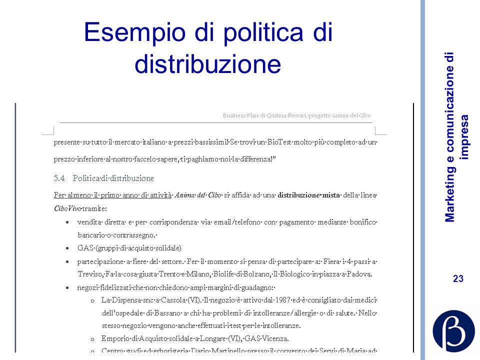 Marketing e comunicazione di impresa 23 Esempio di politica di distribuzione