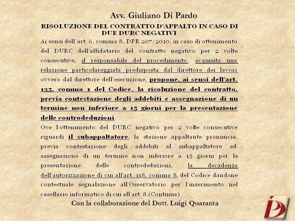 Con la collaborazione del Dott. Luigi Quaranta Avv. Giuliano Di Pardo