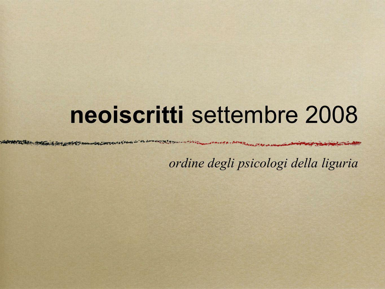 neoiscritti settembre 2008 ordine degli psicologi della liguria