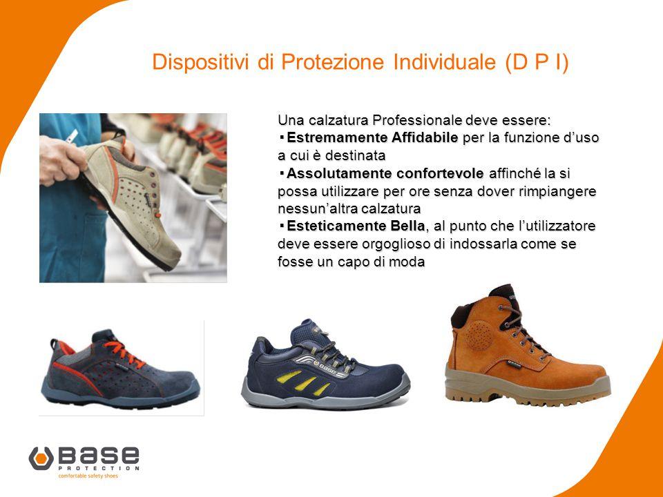 Una calzatura Professionale deve essere: ▪Estremamente Affidabile per la funzione d'uso a cui è destinata ▪Assolutamente confortevole affinché la si p