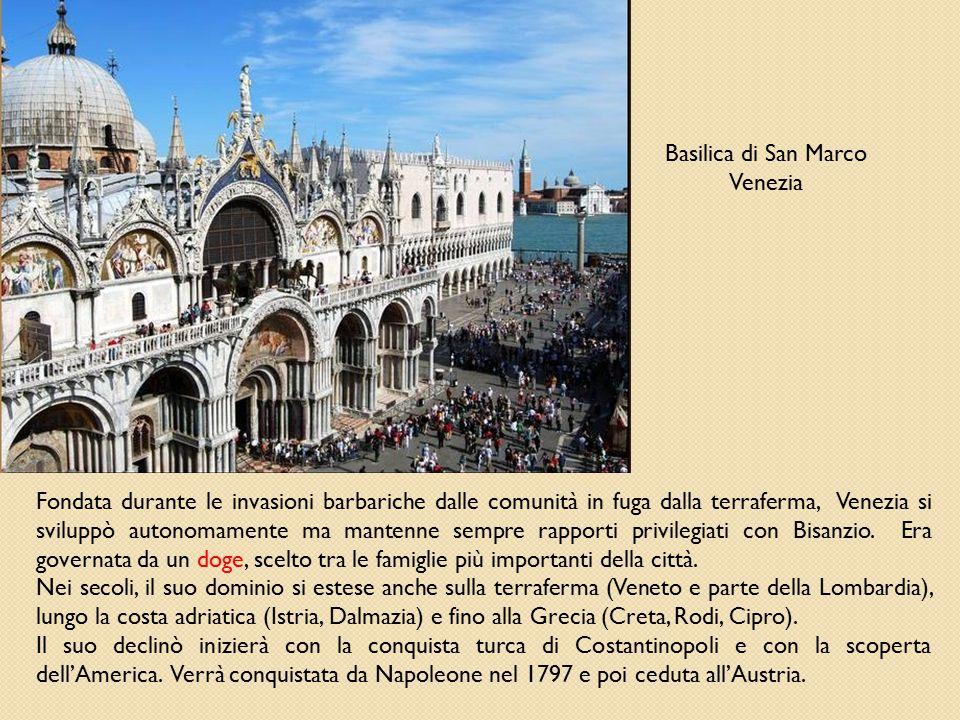 Basilica di San Marco Venezia Fondata durante le invasioni barbariche dalle comunità in fuga dalla terraferma, Venezia si sviluppò autonomamente ma ma