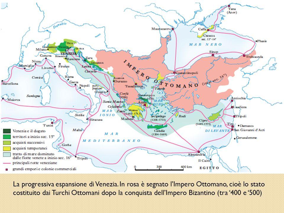 La progressiva espansione di Venezia. In rosa è segnato l'Impero Ottomano, cioè lo stato costituito dai Turchi Ottomani dopo la conquista dell'Impero