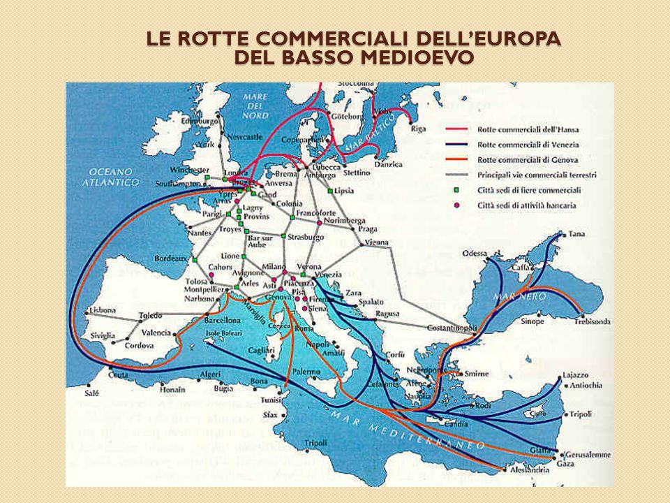 LE ROTTE COMMERCIALI DELL'EUROPA DEL BASSO MEDIOEVO