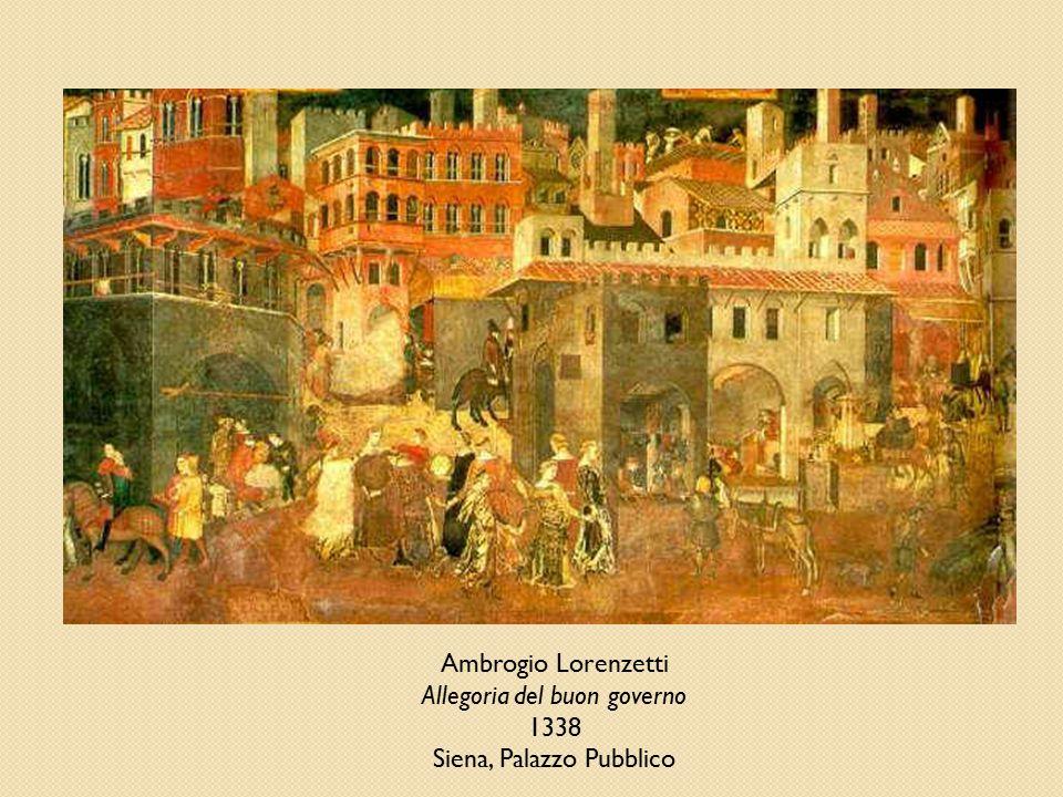 Ambrogio Lorenzetti Allegoria del buon governo 1338 Siena, Palazzo Pubblico