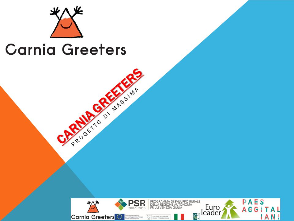 CARNIA GREETERS PROGETTO DI MASSIMA