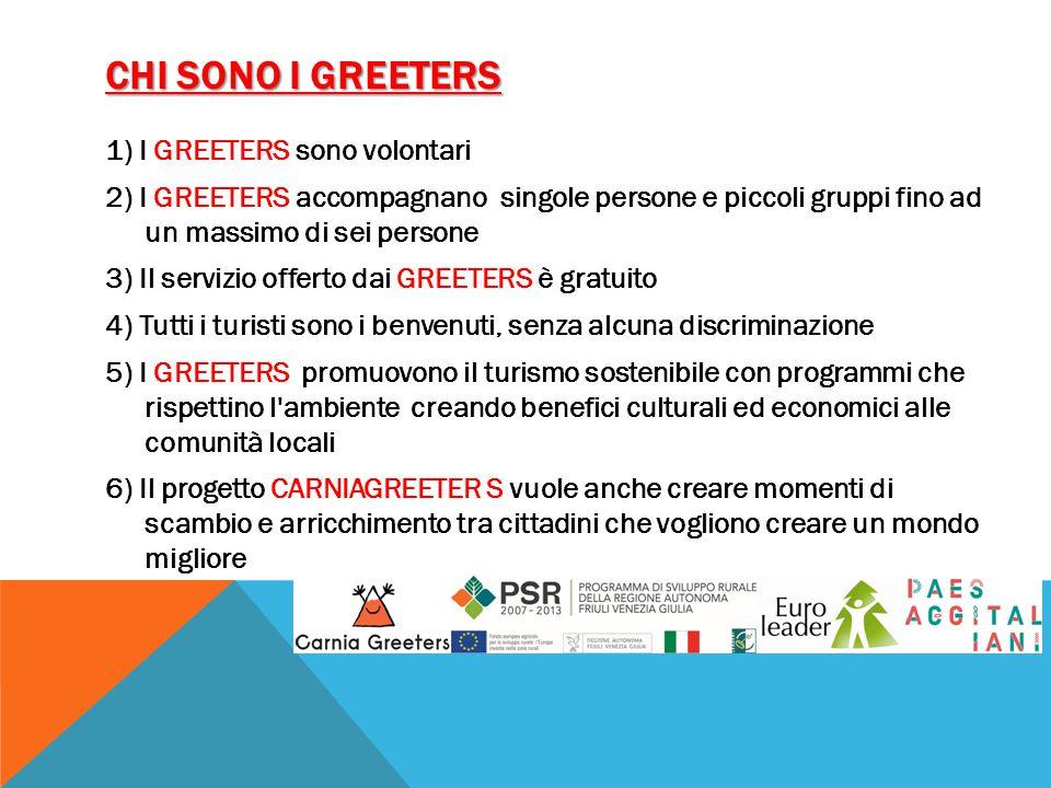 CHI SONO I GREETERS 1) I GREETERS sono volontari 2) I GREETERS accompagnano singole persone e piccoli gruppi fino ad un massimo di sei persone 3) Il s