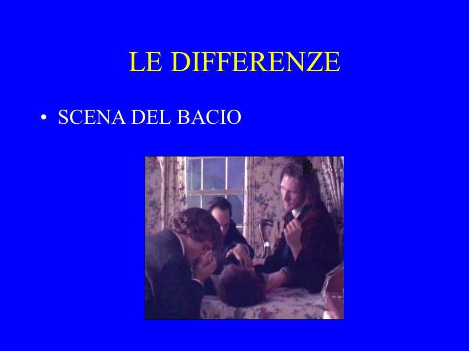 LE DIFFERENZE SCENA DEL BACIO