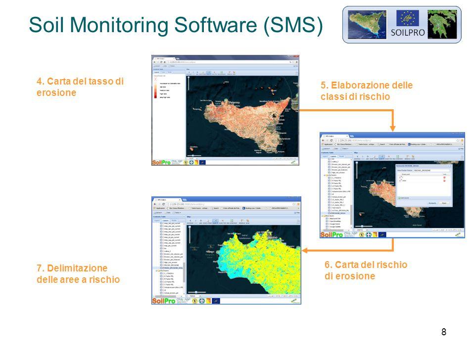 8 Soil Monitoring Software (SMS) 4. Carta del tasso di erosione 5.