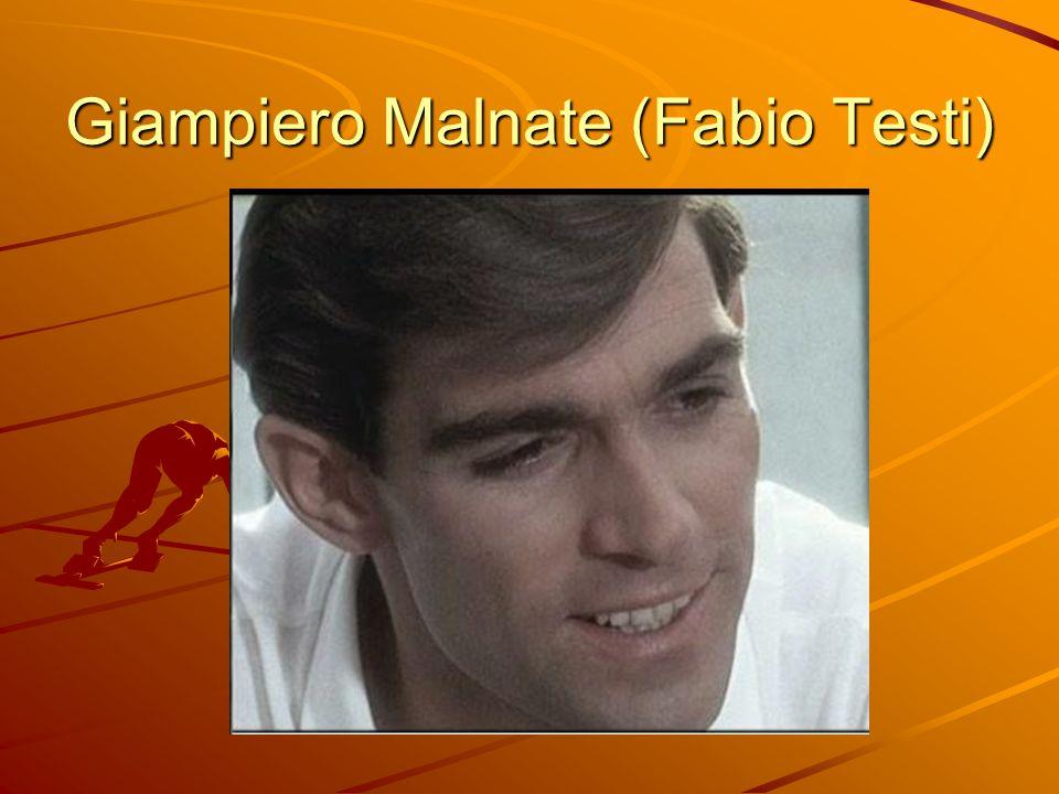 Giampiero Malnate (Fabio Testi)