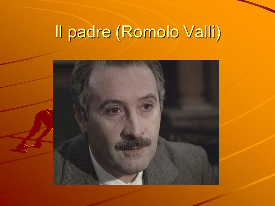 Il padre (Romolo Valli)