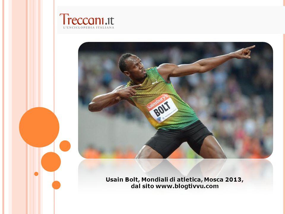 Usain Bolt, Mondiali di atletica, Mosca 2013, dal sito www.blogtivvu.com