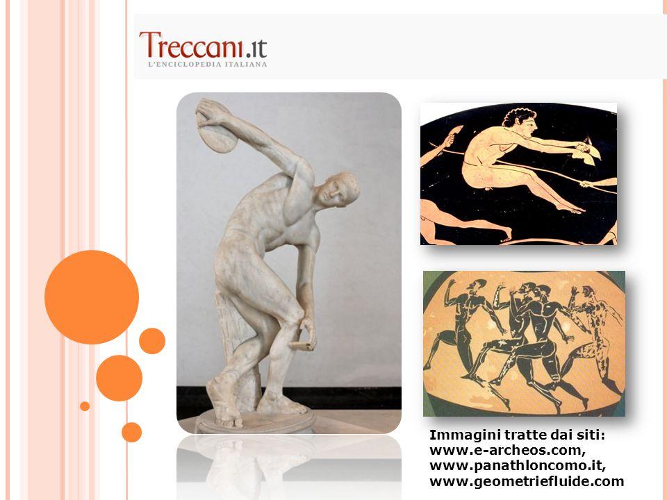 Immagini tratte dai siti: www.e-archeos.com, www.panathloncomo.it, www.geometriefluide.com
