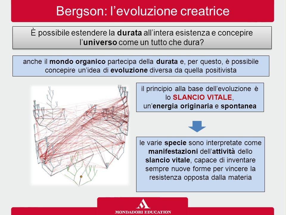 Bergson: l'evoluzione creatrice È possibile estendere la durata all'intera esistenza e concepire l'universo come un tutto che dura? anche il mondo org