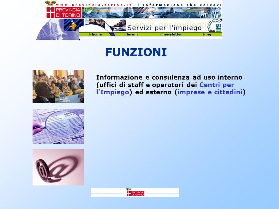 Informazione e consulenza ad uso interno (uffici di staff e operatori dei Centri per l'Impiego) ed esterno (imprese e cittadini)