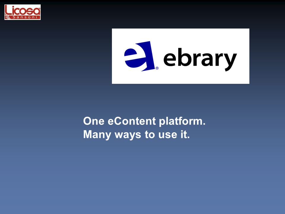 Ebook: One eContent platform. Many ways to use it.