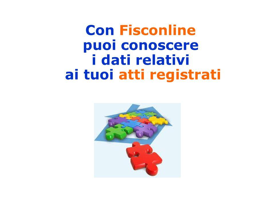Con Fisconline puoi conoscere i dati relativi ai tuoi atti registrati