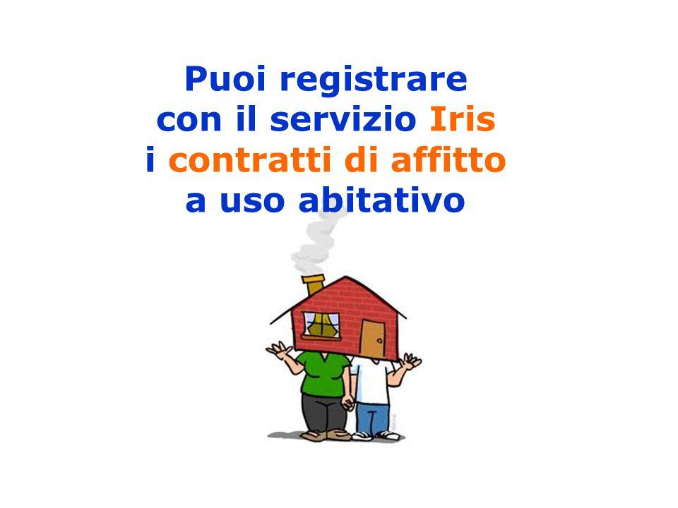 Puoi registrare con il servizio Iris i contratti di affitto a uso abitativo