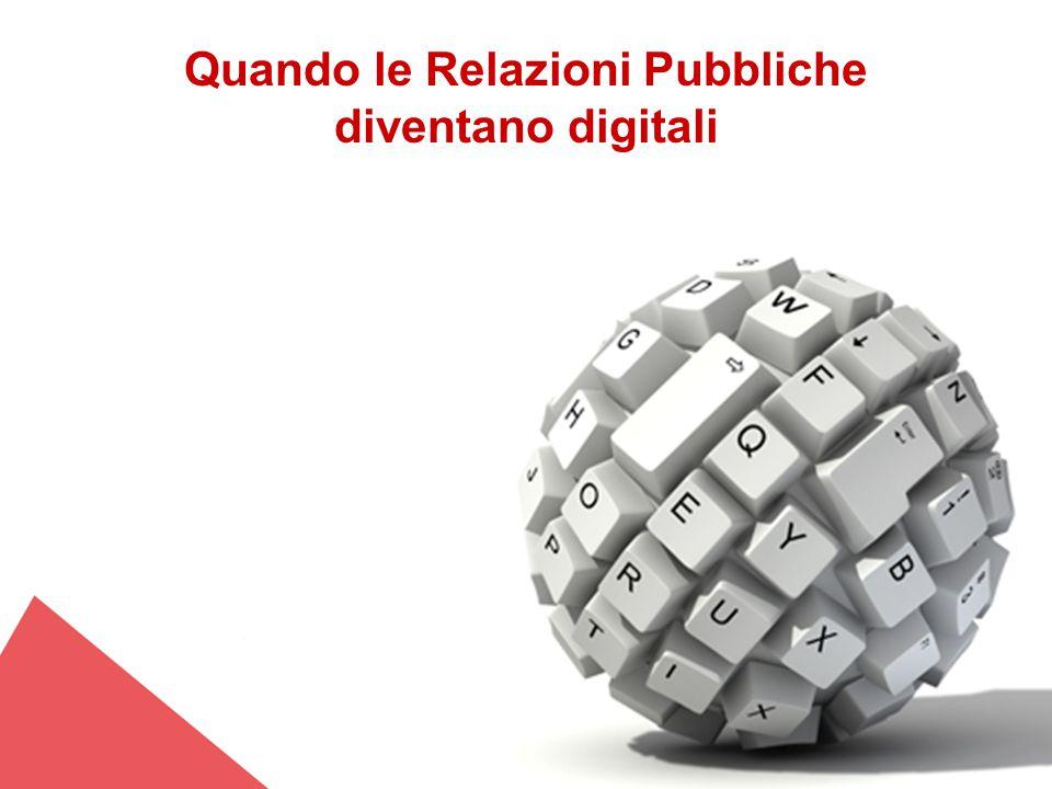 Quando le Relazioni Pubbliche diventano digitali