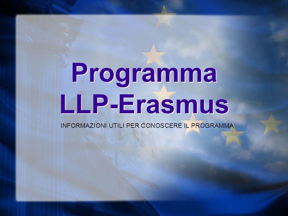 Programma LLP-Erasmus INFORMAZIONI UTILI PER CONOSCERE IL PROGRAMMA
