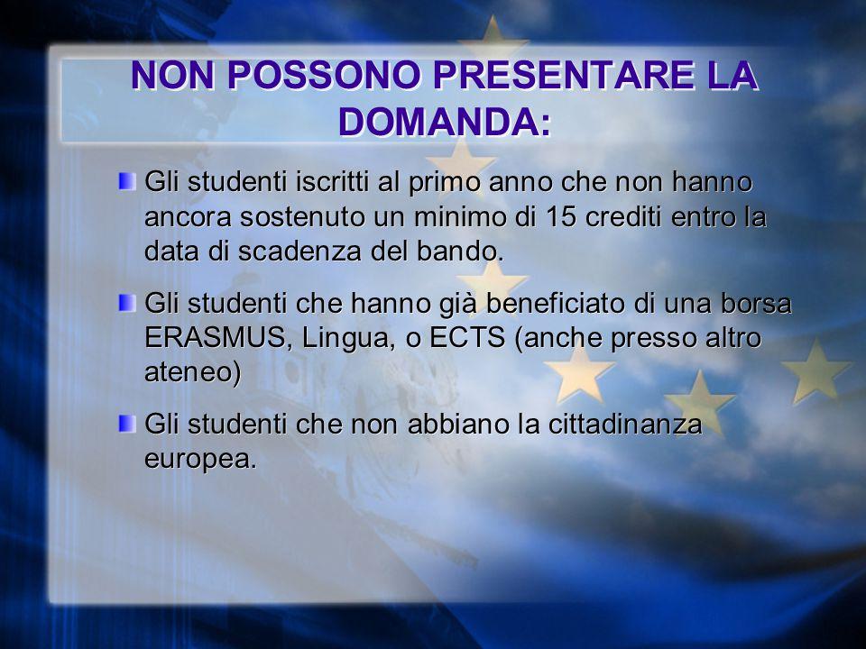 NON POSSONO PRESENTARE LA DOMANDA: Gli studenti iscritti al primo anno che non hanno ancora sostenuto un minimo di 15 crediti entro la data di scadenza del bando.