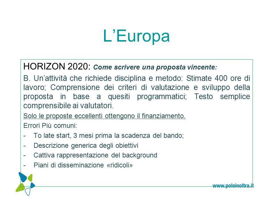 L'Europa HORIZON 2020: Come scrivere una proposta vincente: B.